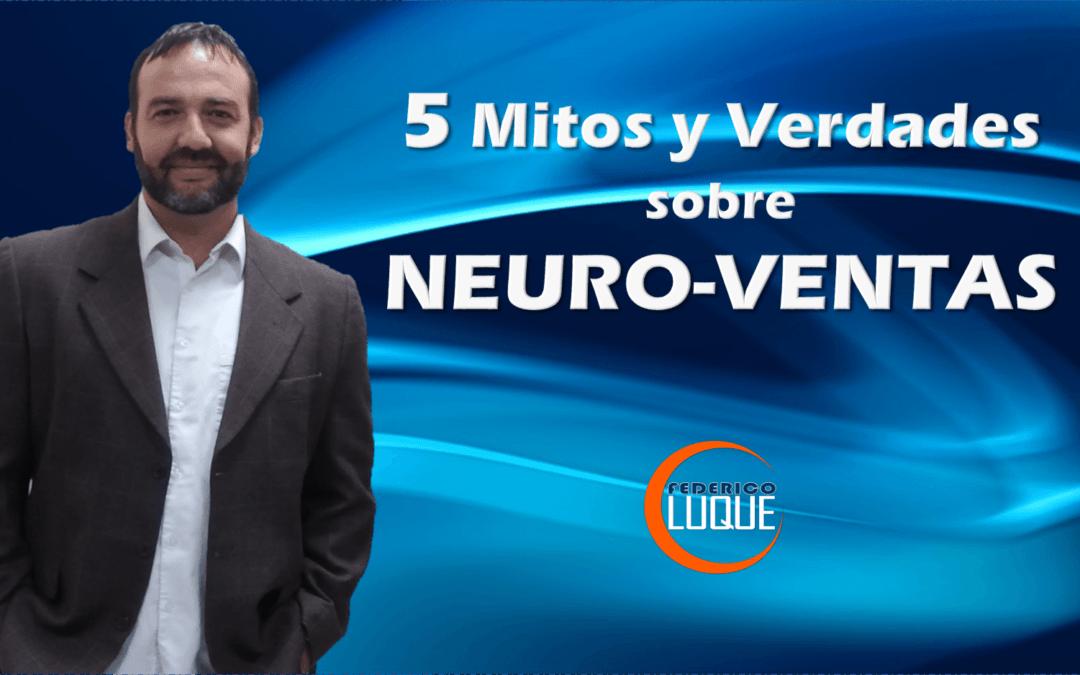 5 Mitos y Verdades sobre Neuro Ventas